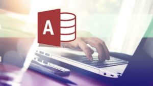 Access 2016 Complete Microsoft Access Mastery For Beginners