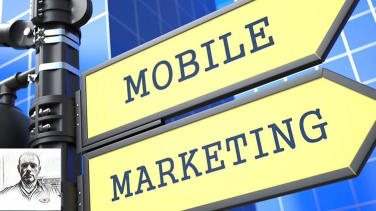 Mobile Marketing: Beginner's Mobile Blueprint