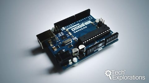 Tech Explorations™ Arduino Step by Step: Getting Started