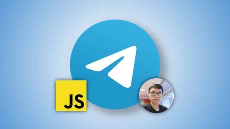 [Free Course]Build Telegram Bots With JavaScript: The Complete Guide
